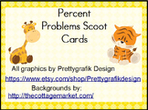 Percent Problems Scoot Cards