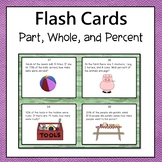 Part, Whole, and Percent Word Problems Flash Cards or Task Cards 6th Grade