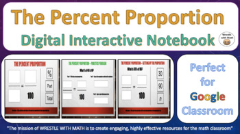 Percent Proportion – Digital Interactive Notebook for Google Classroom!