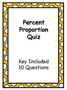 Percent Proportion Quiz with Key