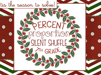 Percent Proportion Silent Shuffle {Christmas Themed} 7th Grade