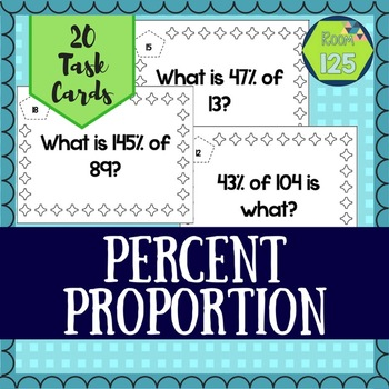 Percent Proportion Task Cards