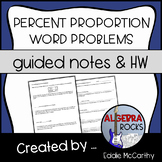 Percent Proportion Word Problems (Guided Notes and Assessment)