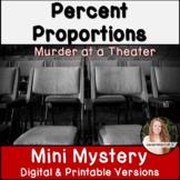 Percent Proportions Activity! Mini Mystery! Digital Activity