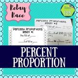 Percent Proportions Relay Rush