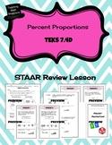 Percent Proportions - STAAR REVIEW LESSON - TEKS 7.4D