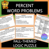 Percent Word Problems Fall-Themed Logic Puzzle