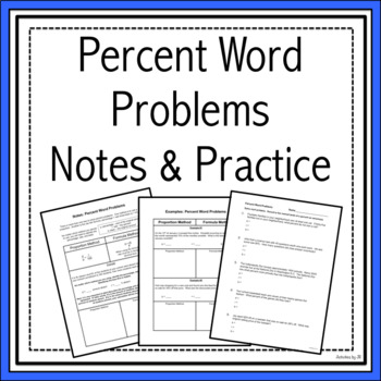 Percent Word Problems Notes & Practice