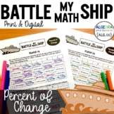 Percent of Change Activity - Battle My Math Ship Game