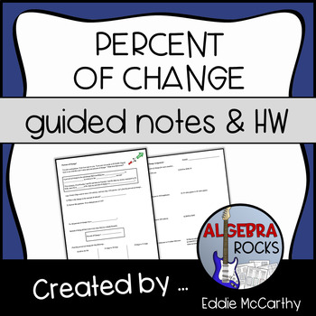 Percent of Change (Guided Notes and Assessment)