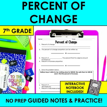 Percent of Change Notes
