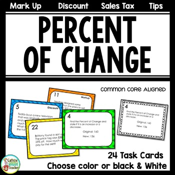 Percent of Change Task Cards with Tips Discount Markup and Sales Tax
