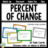 Percent of Change with Tips Discount Markup and Sales Tax Task Cards