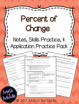 Percent of Change using a Proportion - Notes, Practice, and Application Pack