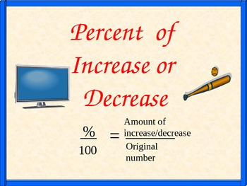 Percent of Increase/Decrease and Handout, Math PowerPoint