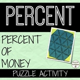 Percent of Money Puzzle Activity for finding percents with money values