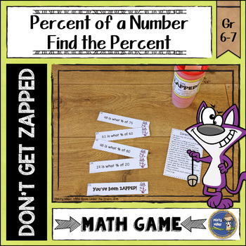 Percent of a Number: Find the Percent Don't Get ZAPPED Math Game