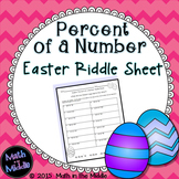 Easter Math - Percent of a Number Riddle Sheet