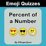 Percent of a Number Emoji Quiz