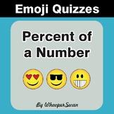 Percent of a Number Emoji Quiz