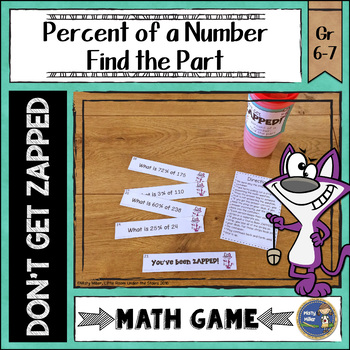Percent of a Number Find the Part Don't Get ZAPPED Math Game