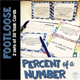 Percent of a Number Task Cards - Footloose Math Games (2 sets of cards)