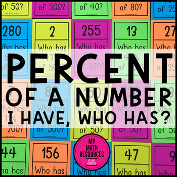 Percent of a Number - I Have Who Has Game
