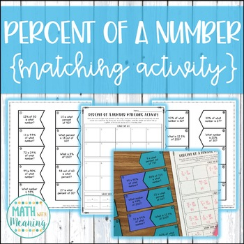 Percent of a Number Matching Activity - Find the Part, Whole, or Percent