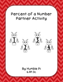 Percent of a Number Partner Activity-6.RP.3c