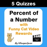 Percent of a Number Quizzes with Funny Cat Video Rewards