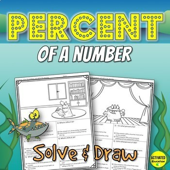 Percent of a Number Solve & Draw