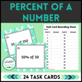 Percent of a Number Task Cards