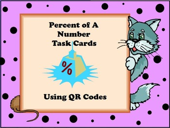 Percent of a Number Task Cards with QR Codes