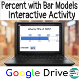 Percent of a Number with Bar Models- Interactive Activity