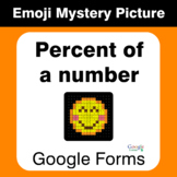 Percent of a number - EMOJI Mystery Picture - Google Forms