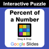 Percent of a number - Puzzles with GOOGLE Slides