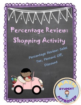 Percentage Review; Sales Tax, Percent Off, Discount; Fun Shopping