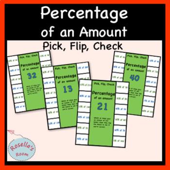 Percentage of an Amount - Pick, Flip, Check
