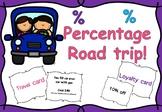 Percentage road trip