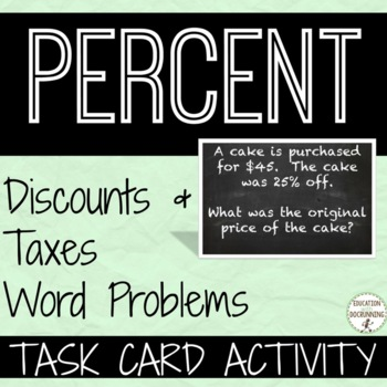 Percent Word Problems with Taxes and Discounts Task Card Activity (7.RP.A.3.)