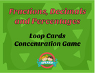 Fractions, Decimals and Percentages Games - Loop Cards, Co