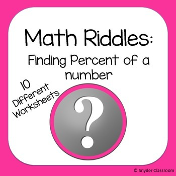 Finding Percent of a Number Math Riddles