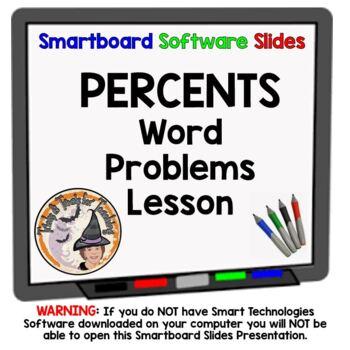 Percents Word Problems Applications Smartboard Lesson Practicing Percent