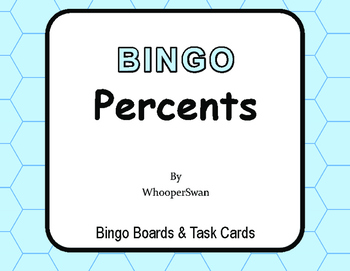 Percents - BINGO and Task Cards