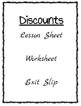Percents - Discount Lesson, Worksheet, Exit Slip