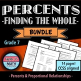 Percents - Finding the Whole Worksheet Bundle