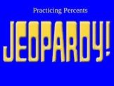 Percents, Markup, Interest, Sales Tax & Discount Jeopardy