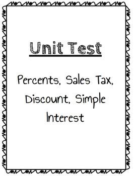 Percents, Sales Tax, Discount, Simple Interest Test