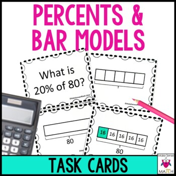 Percents and Bar Models Task Cards Middle School Math