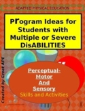Sensory and Perceptual Skill Activities for Students with